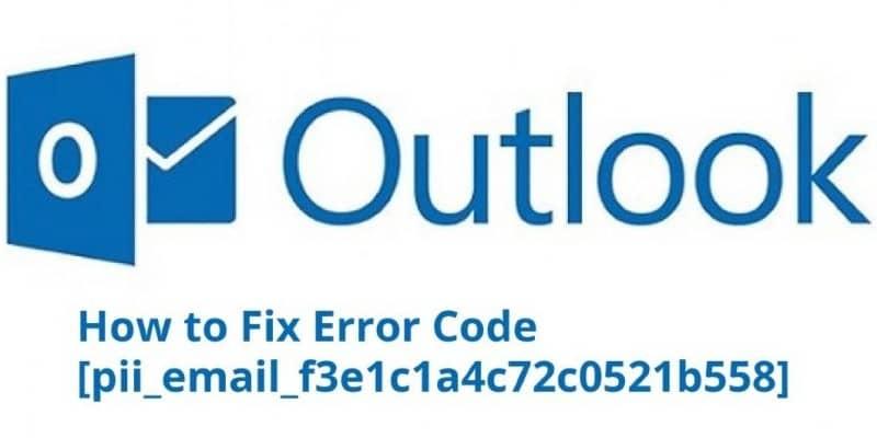 Fix [pii_email_f3e1c1a4c72c0521b558] Outlook Error