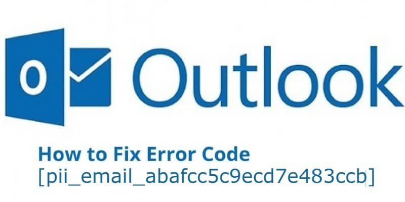 Fix [pii_email_abafcc5c9ecd7e483ccb] Outlook Error