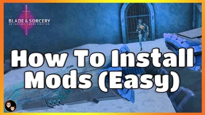 how to mod blade and sorcery