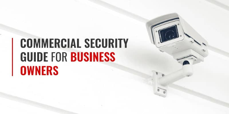 How Monitored CCTV Systems Protected Our Home And Businesses from Potential Intruders
